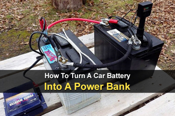 How To Turn A Car Battery Into A Power Bank