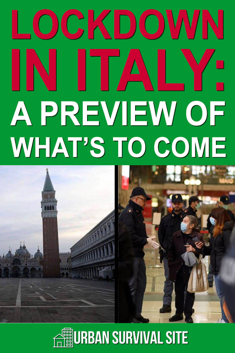 Lockdown In Italy: A Preview Of What's To Come