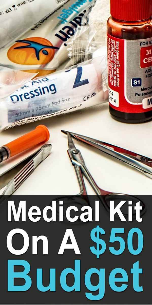 Medical Kit On A $50 Budget