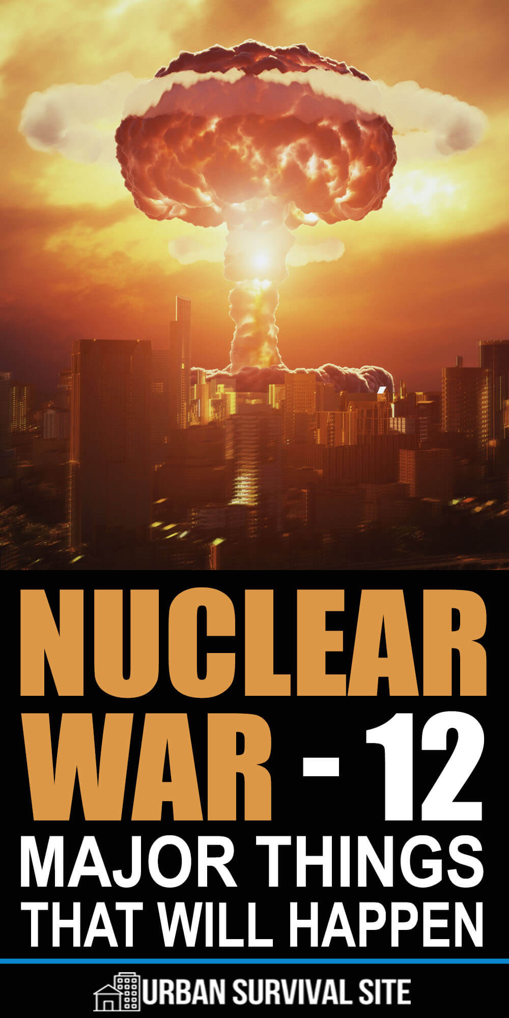 Nuclear War - 12 Major Things That Will Happen