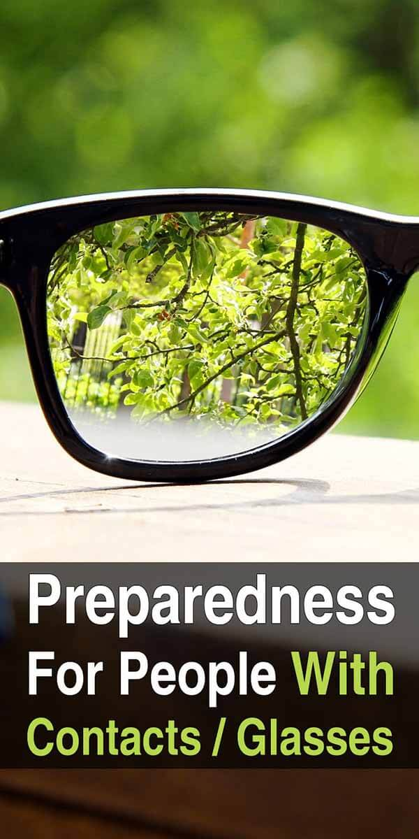 Preparedness For People With Contacts Or Glasses