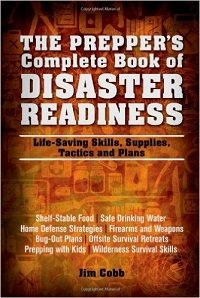 Prepper's Complete Book of Disaster Preparedness