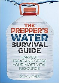 Prepper's Water Survival Guide