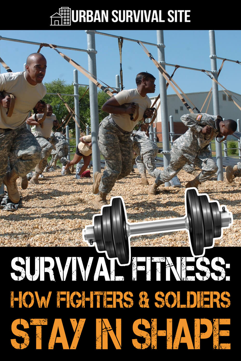 Survival Fitness: How Fighters & Soldiers Stay in Shape