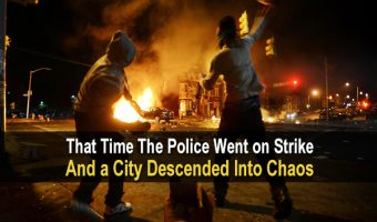 That Time The Police Went On Strike And a City Descended Into Chaos