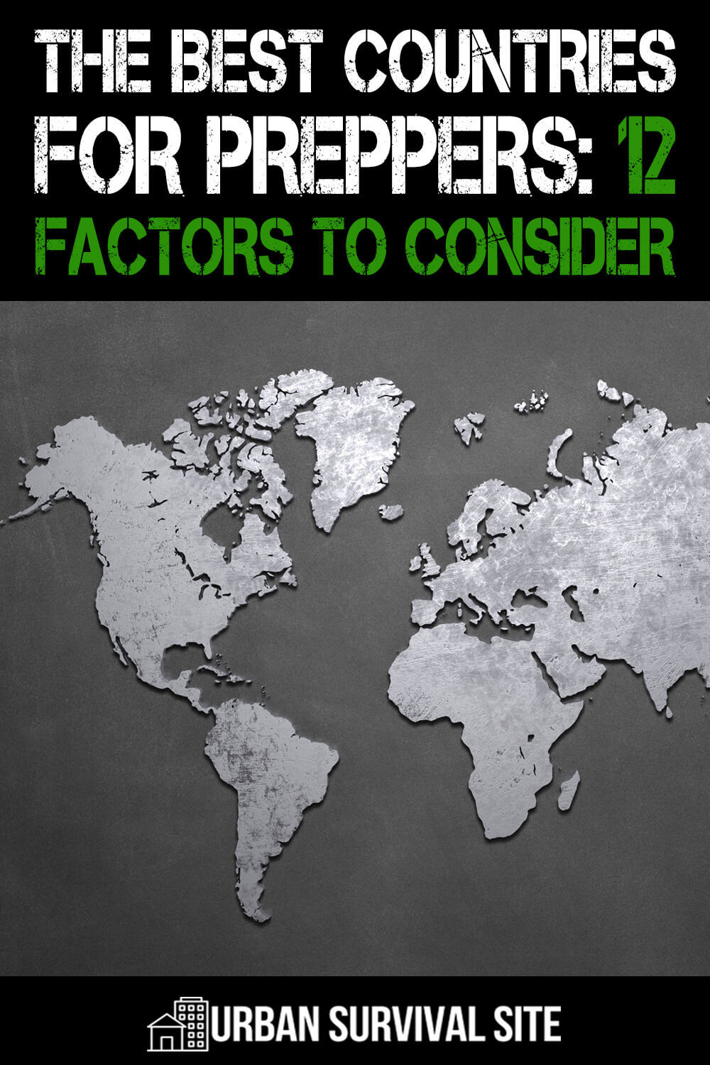 The Best Countries for Preppers: 12 Factors to Consider