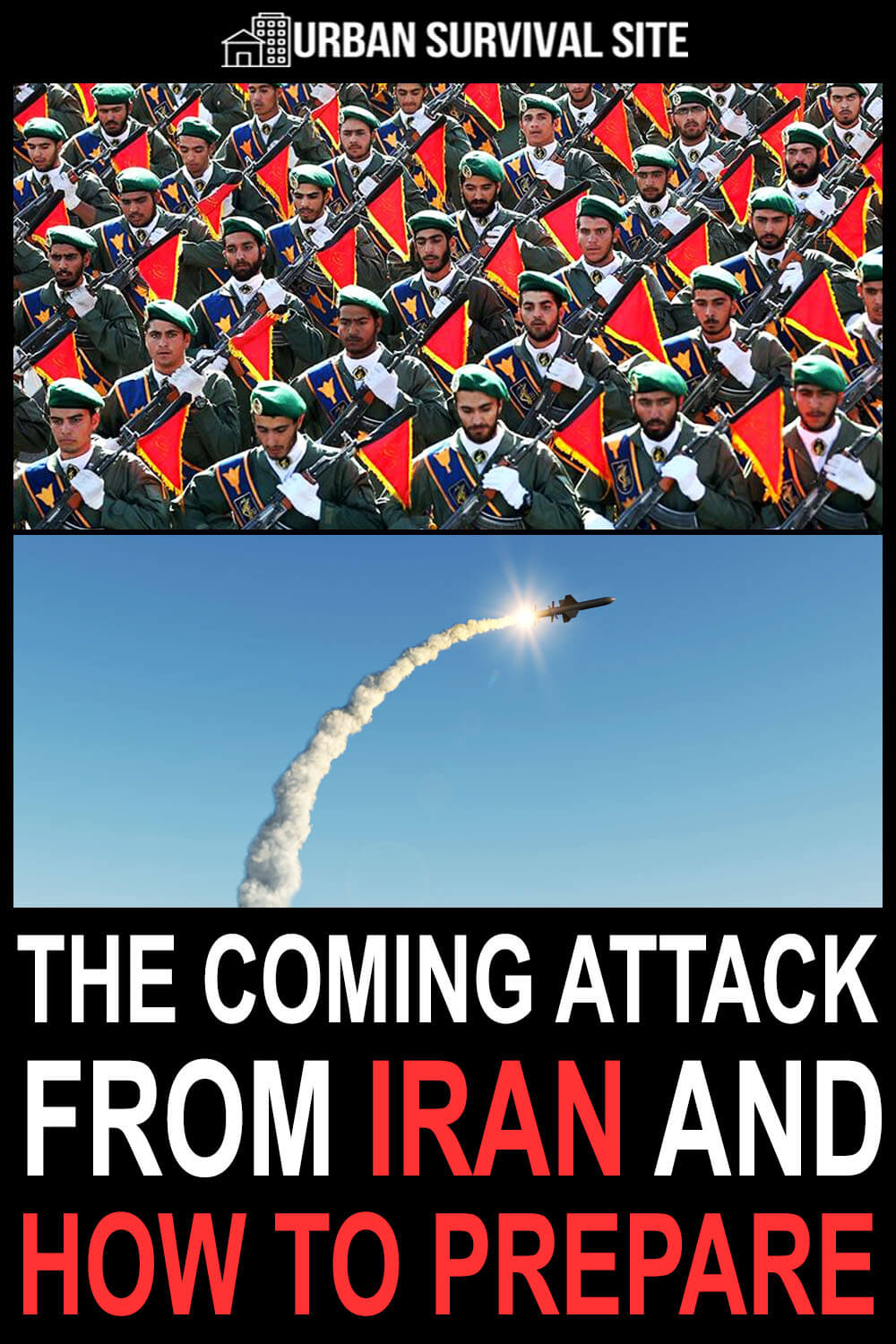 The Coming Attack From Iran And How To Prepare