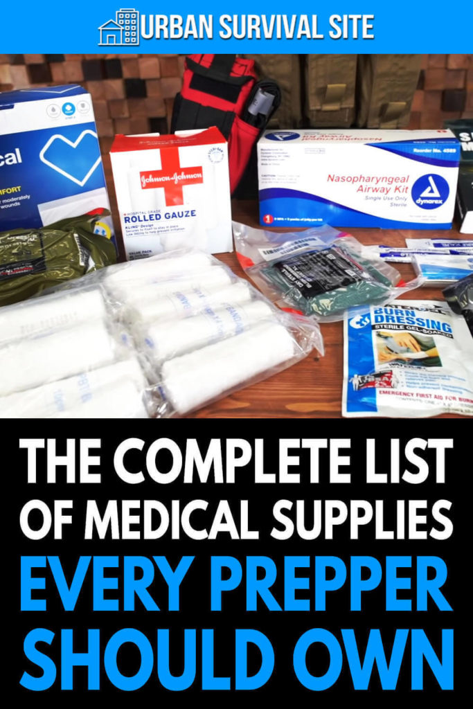 The Complete List Of Medical Supplies Every Prepper Should Own