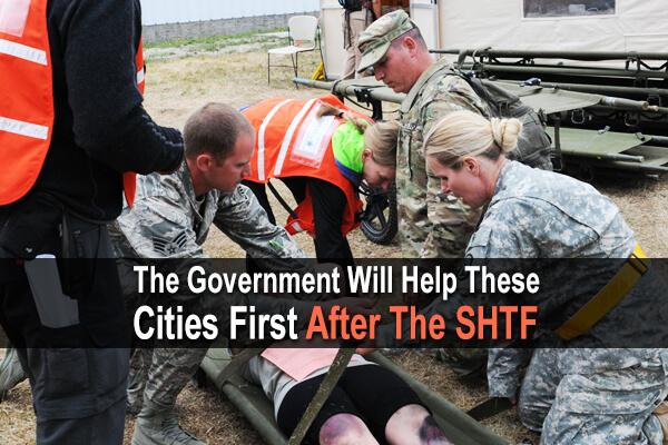 The Government Will Help These Cities First After The SHTF