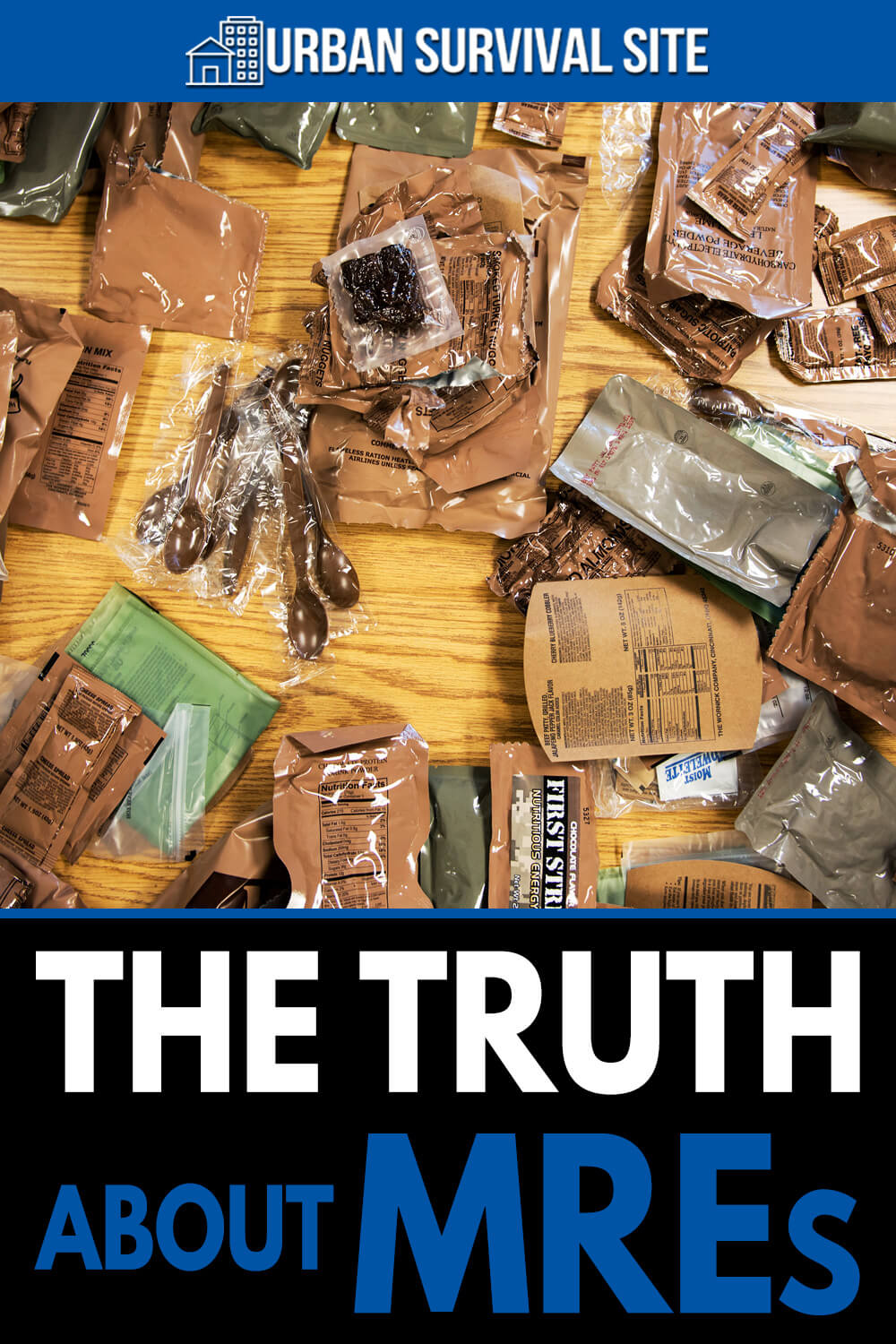 The Truth About MREs