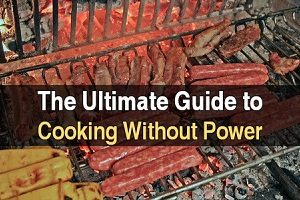 The Ultimate Guide To Cooking Without Power