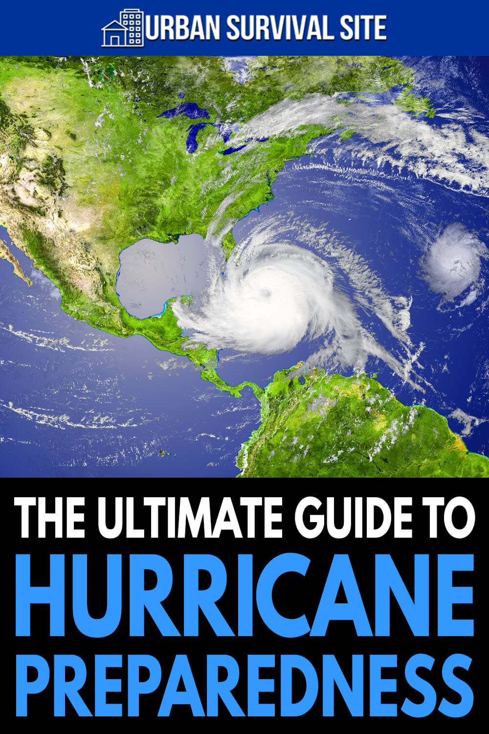 The Ultimate Guide To Hurricane Preparedness