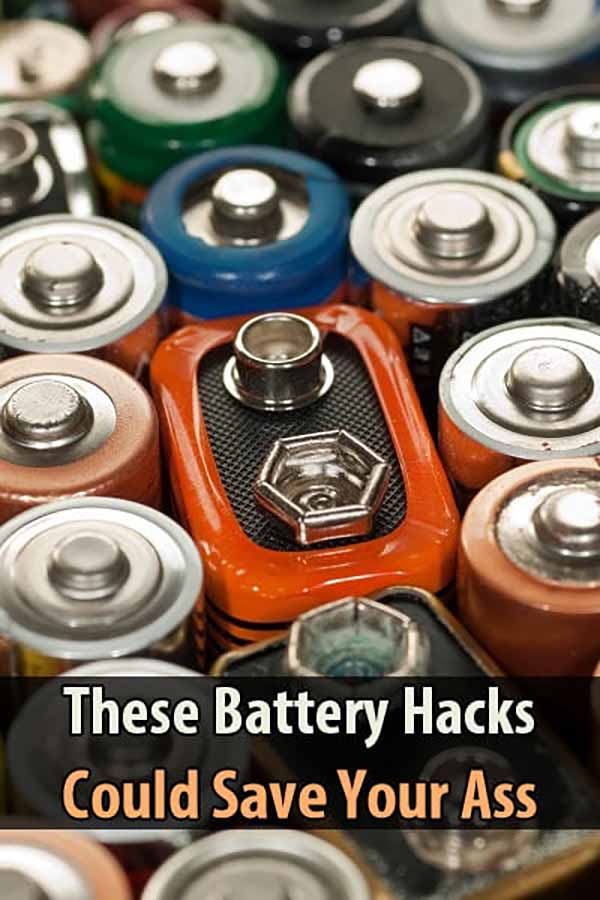 These Battery Hacks Could Save Your Ass