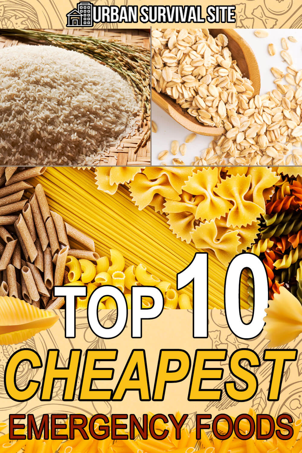 Top 10 Cheapest Emergency Foods