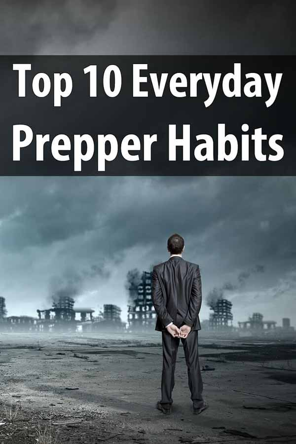 Top 10 Everyday Prepper Habits