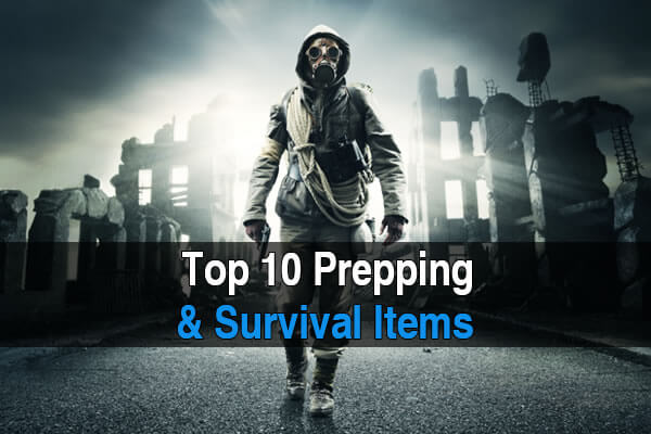 Top 10 Survival / Prepping Items