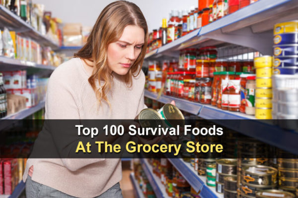 Top 100 Survival Foods At The Grocery Store