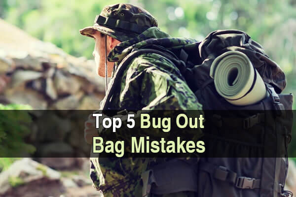 Top 5 Bug Out Bag Mistakes