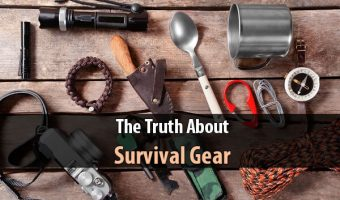 The Truth About Survival Gear