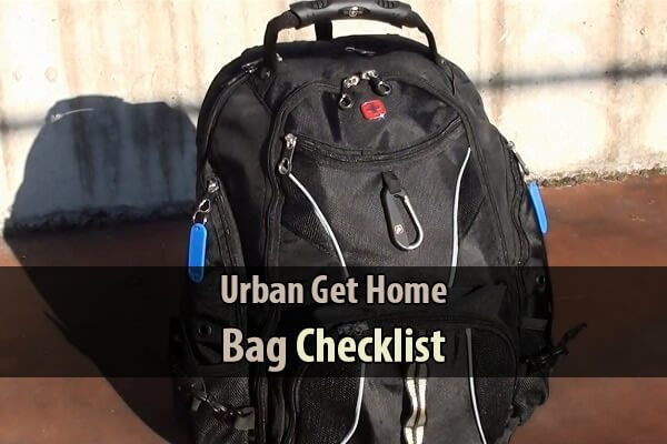 Urban Get Home Bag Checklist Urban Survival Site