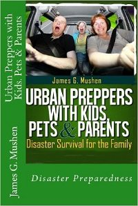 Urban Preppers With Kids, Pets, and Parents