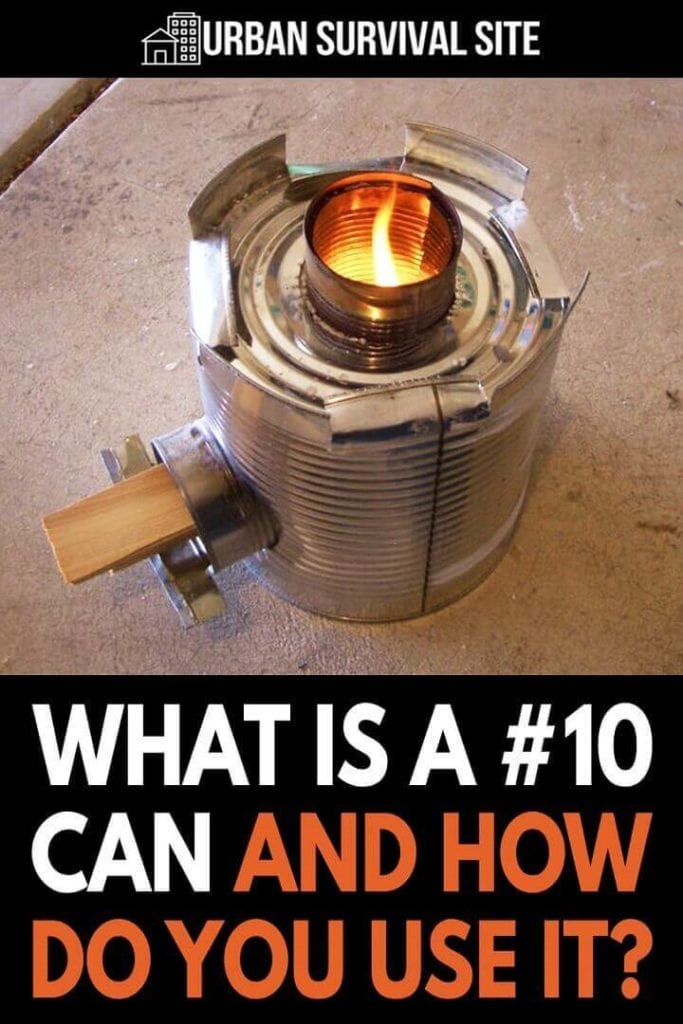 What Is A #10 Can and How Do You Use It?