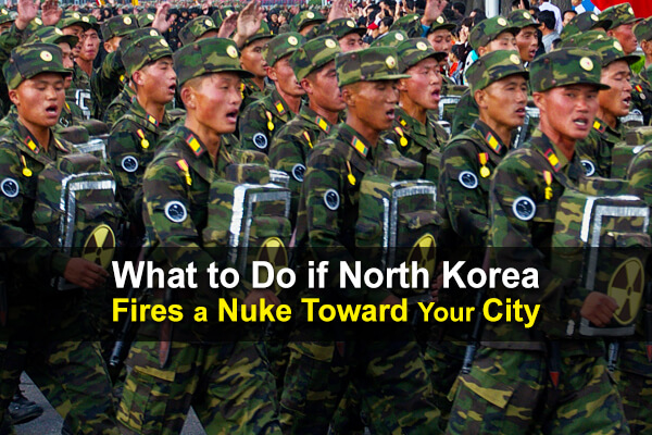 What to Do if North Korea Fires a Nuke Toward Your City