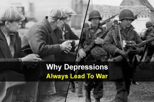 Why Depressions Always Lead To War